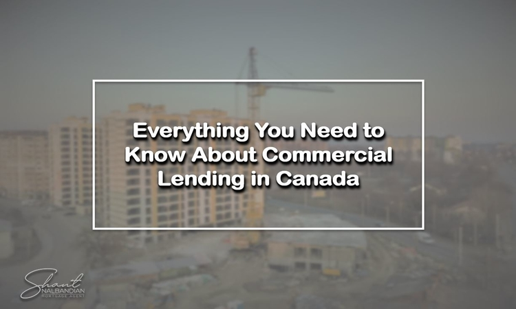 Get to know everything about commercial lending in Canada